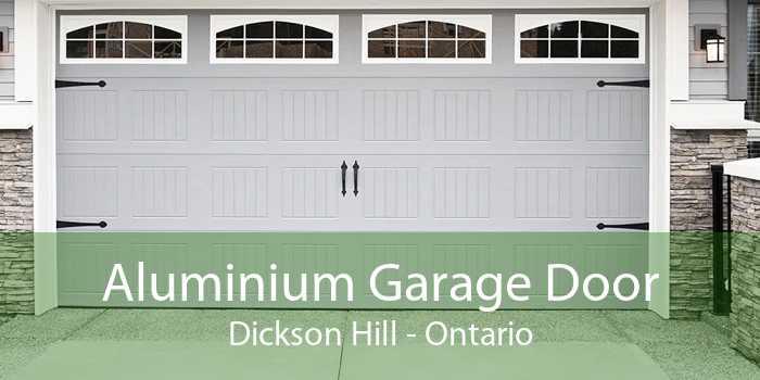 Aluminium Garage Door Dickson Hill - Ontario