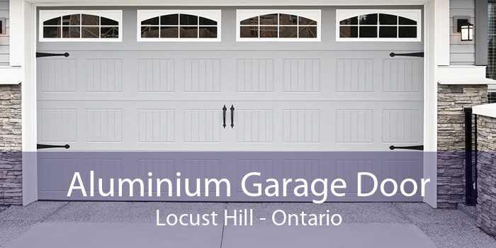 Aluminium Garage Door Locust Hill - Ontario