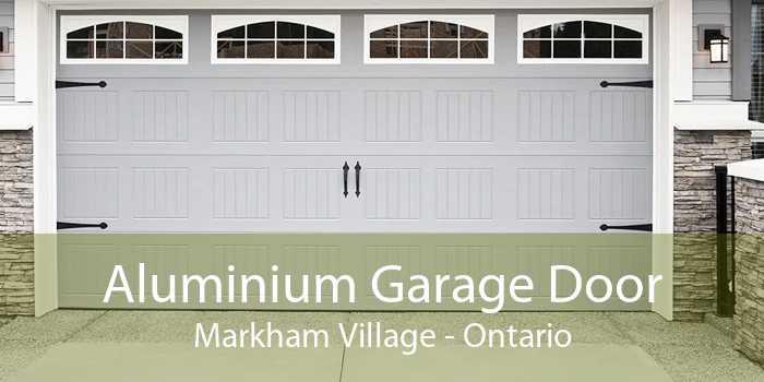 Aluminium Garage Door Markham Village - Ontario
