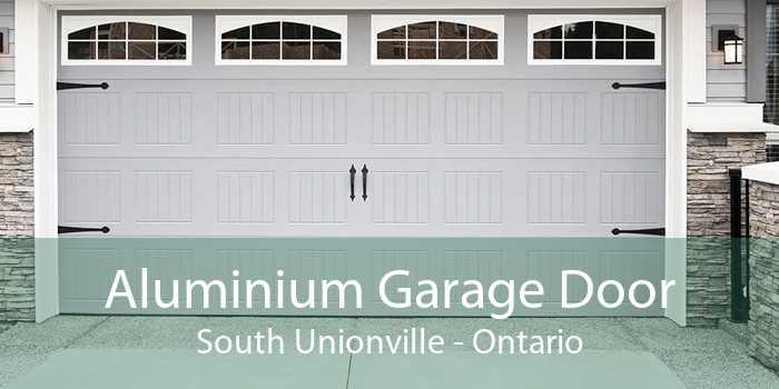 Aluminium Garage Door South Unionville - Ontario