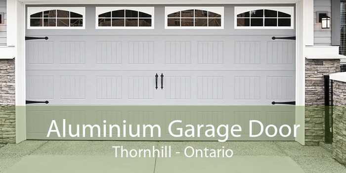Aluminium Garage Door Thornhill - Ontario