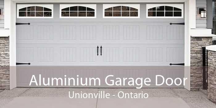 Aluminium Garage Door Unionville - Ontario