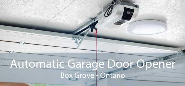 Automatic Garage Door Opener Box Grove - Ontario