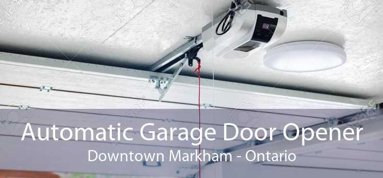 Automatic Garage Door Opener Downtown Markham - Ontario