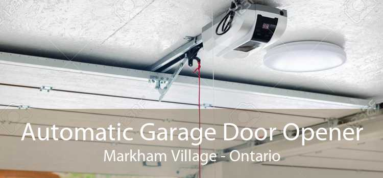 Automatic Garage Door Opener Markham Village - Ontario