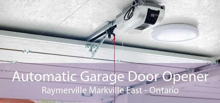 Automatic Garage Door Opener Raymerville Markville East - Ontario