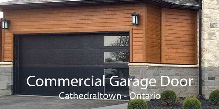 Commercial Garage Door Cathedraltown - Ontario