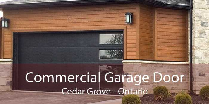 Commercial Garage Door Cedar Grove - Ontario