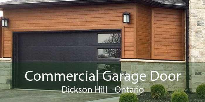 Commercial Garage Door Dickson Hill - Ontario