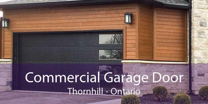 Commercial Garage Door Thornhill - Ontario