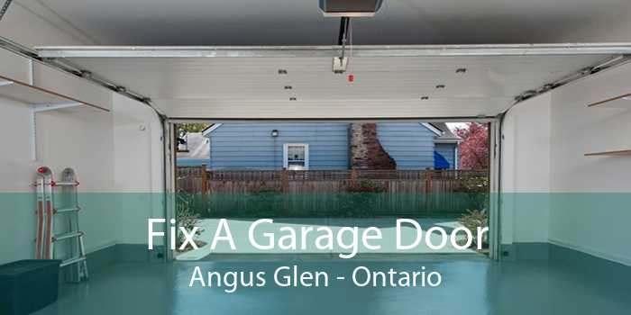 Fix A Garage Door Angus Glen - Ontario