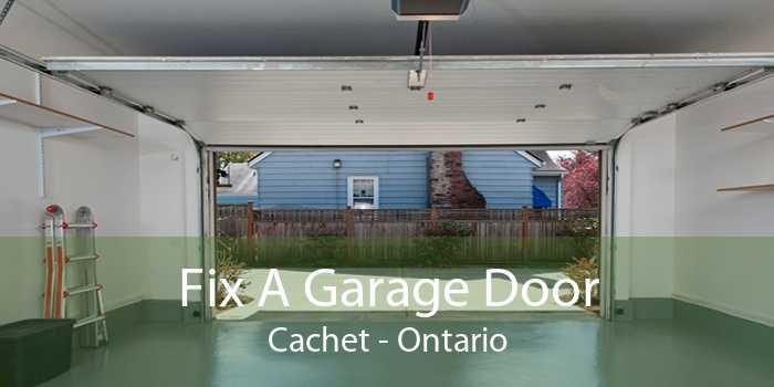 Fix A Garage Door Cachet - Ontario