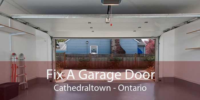 Fix A Garage Door Cathedraltown - Ontario