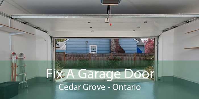 Fix A Garage Door Cedar Grove - Ontario