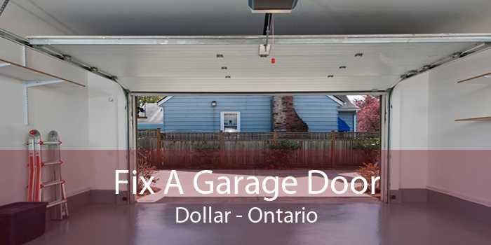 Fix A Garage Door Dollar - Ontario