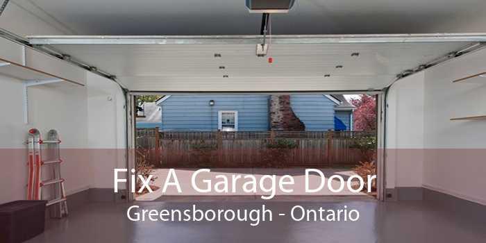 Fix A Garage Door Greensborough - Ontario