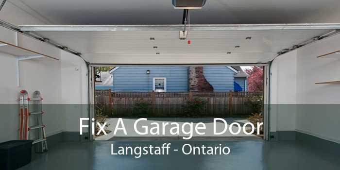 Fix A Garage Door Langstaff - Ontario