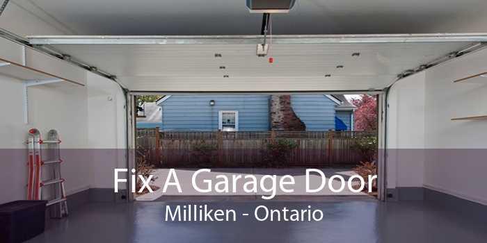 Fix A Garage Door Milliken - Ontario