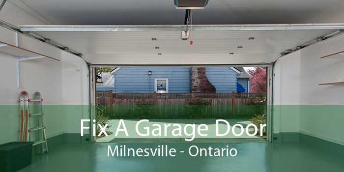Fix A Garage Door Milnesville - Ontario