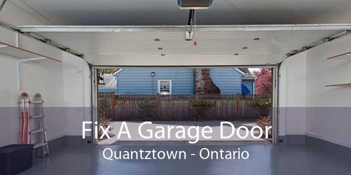 Fix A Garage Door Quantztown - Ontario