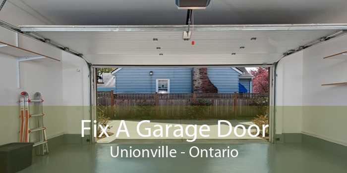 Fix A Garage Door Unionville - Ontario