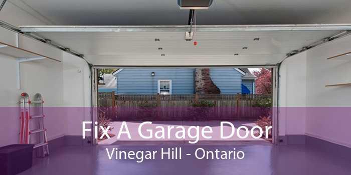 Fix A Garage Door Vinegar Hill - Ontario