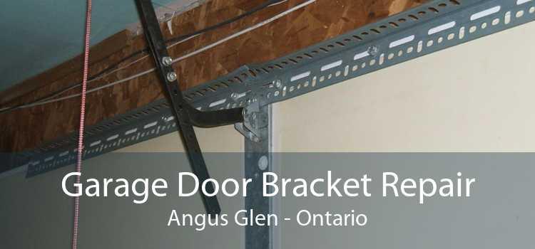 Garage Door Bracket Repair Angus Glen - Ontario