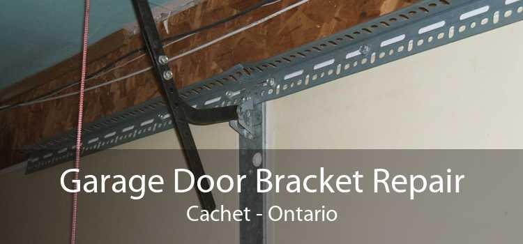 Garage Door Bracket Repair Cachet - Ontario