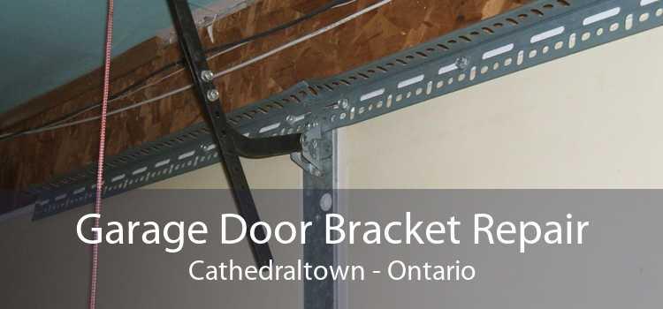 Garage Door Bracket Repair Cathedraltown - Ontario