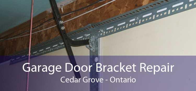 Garage Door Bracket Repair Cedar Grove - Ontario