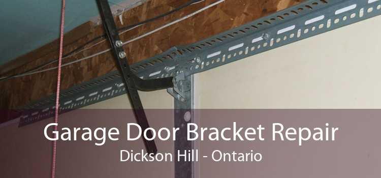 Garage Door Bracket Repair Dickson Hill - Ontario