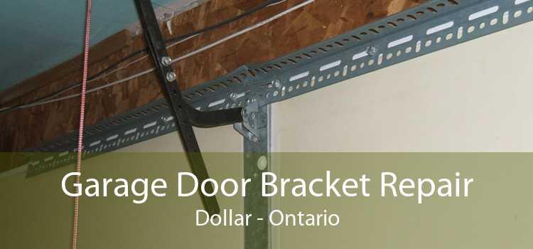 Garage Door Bracket Repair Dollar - Ontario