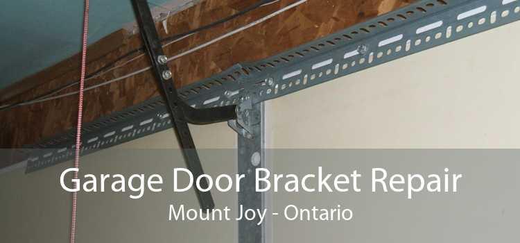 Garage Door Bracket Repair Mount Joy - Ontario