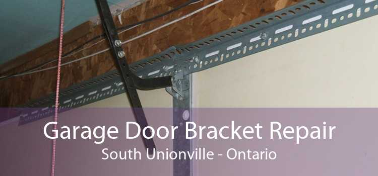 Garage Door Bracket Repair South Unionville - Ontario