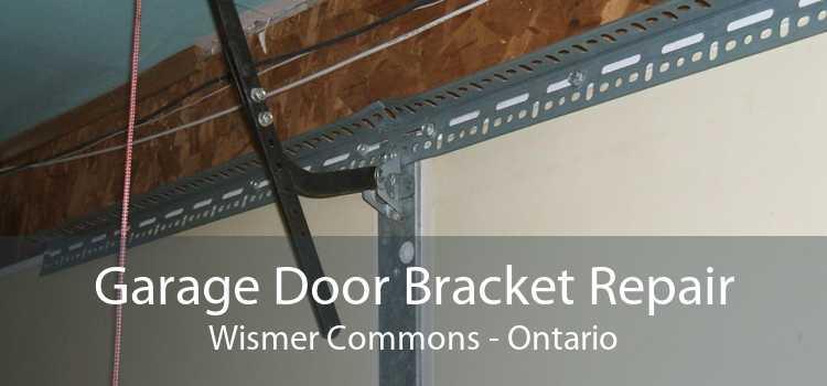 Garage Door Bracket Repair Wismer Commons - Ontario