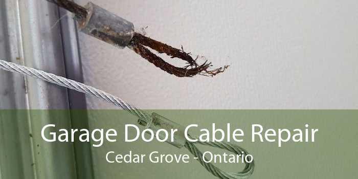 Garage Door Cable Repair Cedar Grove - Ontario