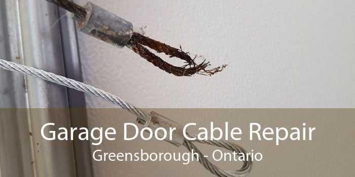 Garage Door Cable Repair Greensborough - Ontario