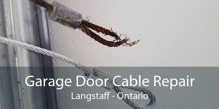 Garage Door Cable Repair Langstaff - Ontario