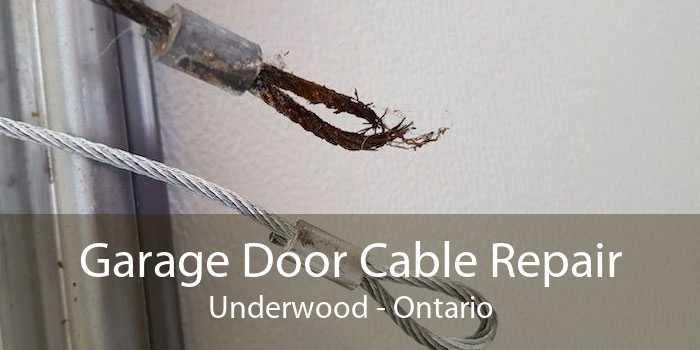 Garage Door Cable Repair Underwood - Ontario