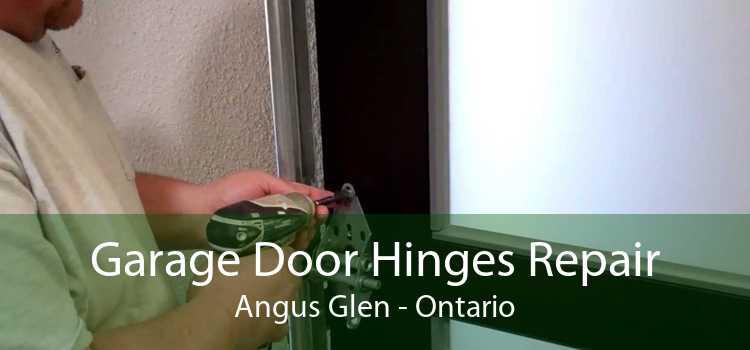 Garage Door Hinges Repair Angus Glen - Ontario