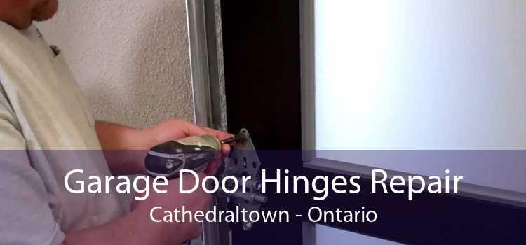 Garage Door Hinges Repair Cathedraltown - Ontario