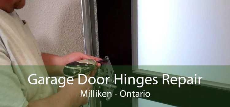 Garage Door Hinges Repair Milliken - Ontario