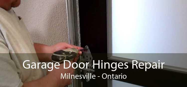 Garage Door Hinges Repair Milnesville - Ontario