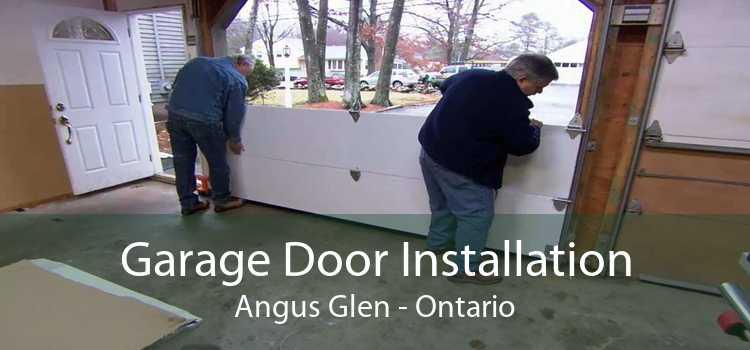 Garage Door Installation Angus Glen - Ontario