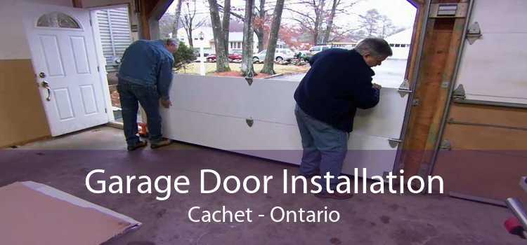 Garage Door Installation Cachet - Ontario