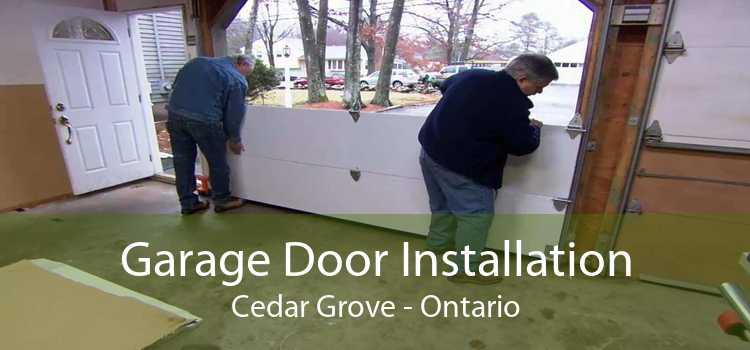 Garage Door Installation Cedar Grove - Ontario
