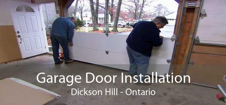Garage Door Installation Dickson Hill - Ontario