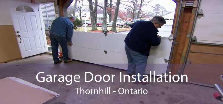Garage Door Installation Thornhill - Ontario