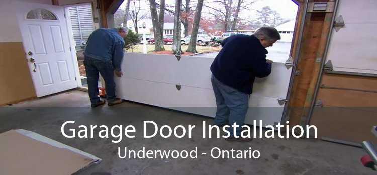 Garage Door Installation Underwood - Ontario