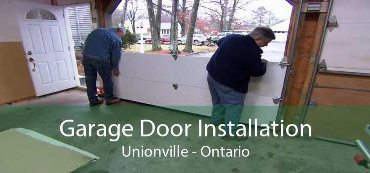 Garage Door Installation Unionville - Ontario